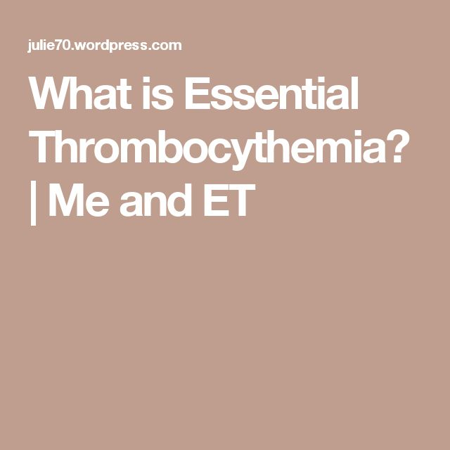 What is Essential Thrombocythemia? | Me and ET