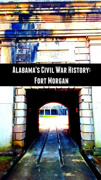 Alabama's Civil War History: Fort Morgan. Don't miss it when you stay at Gulf Shores!