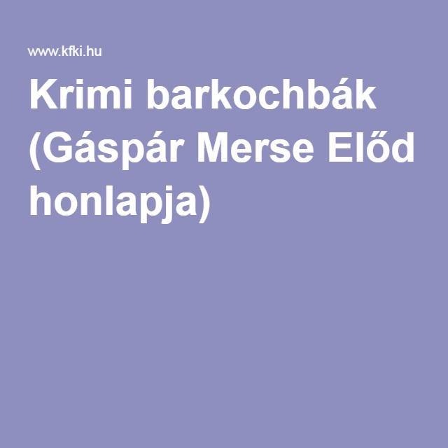 Krimi barkochbák (Gáspár Merse Előd honlapja)