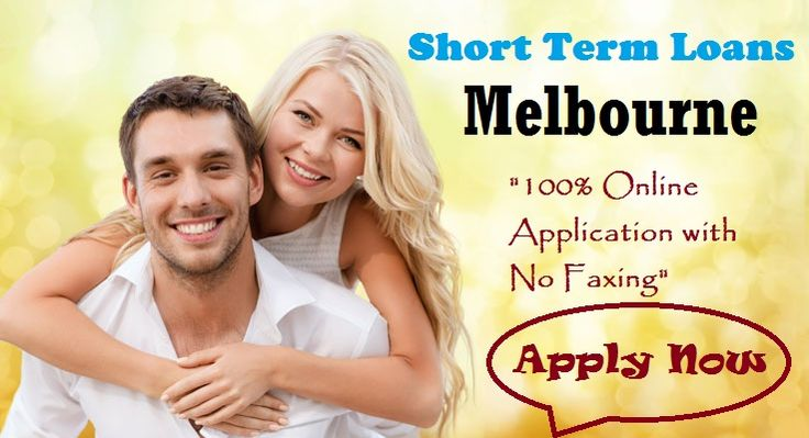 Short Term Loans Melbourne – Helpful To Get Quick Money in Need on the Same Day!