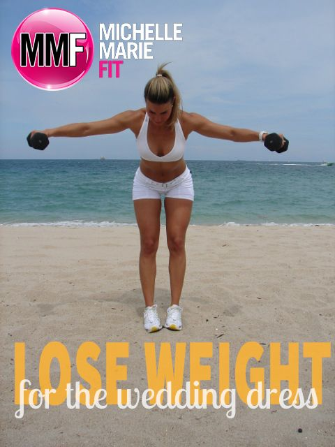 Lose Weight For wedding dress. Wedding workout and diet.
