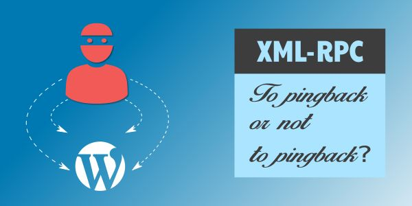 WordPress XML-RPC - To pingback or not to pingback?