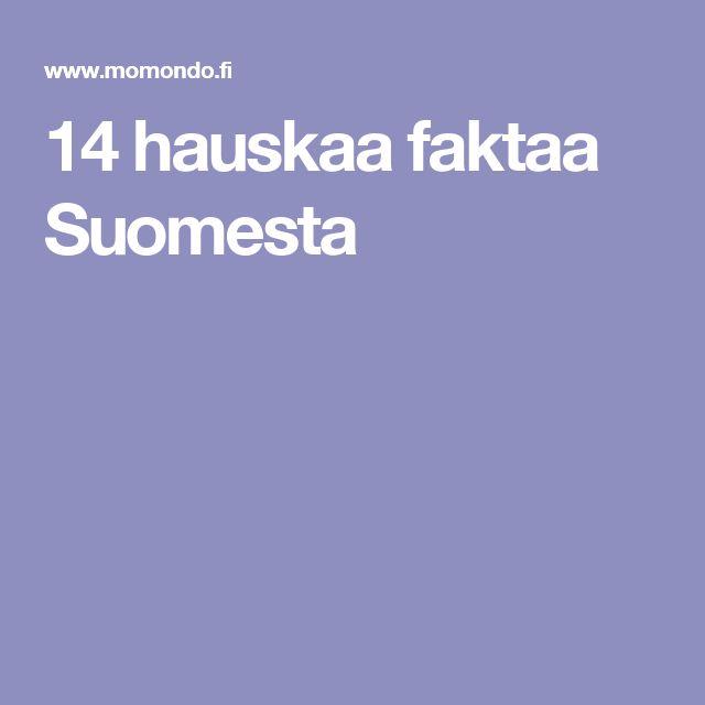 14 hauskaa faktaa Suomesta