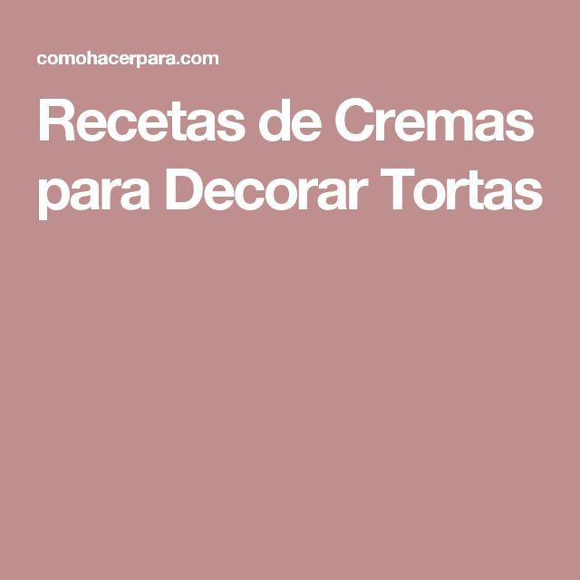 Recetas de Cremas para Decorar Tortas