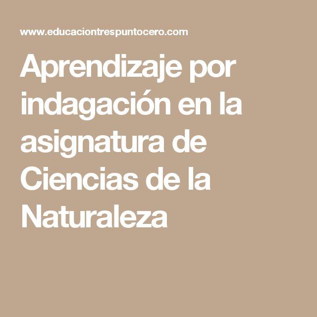 Aprendizaje por indagación en la asignatura de Ciencias de la Naturaleza