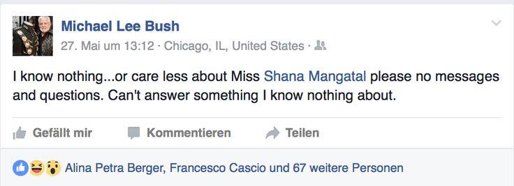 Michael Lee Bush never knew about Shana Mangatal