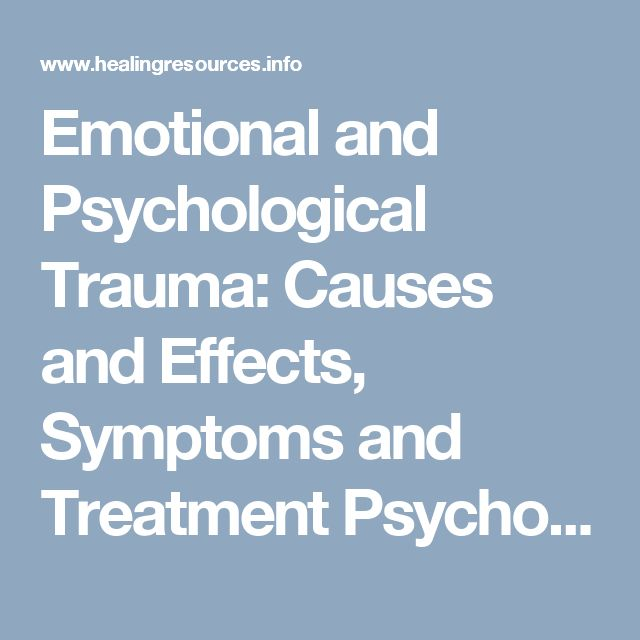 Emotional and Psychological Trauma: Causes and Effects, Symptoms and Treatment Psychological or Emotional Trauma is Much Broader Than Current Definitions of PTSD; it has many faces.  On this page: What is psychological or emotional trauma? | What causes emotional or psychological trauma? | What is the difference between stress and emotional or psychological trauma? | What causes psychological trauma? | Why can an event cause an emotionally traumatic response in one person and not in another