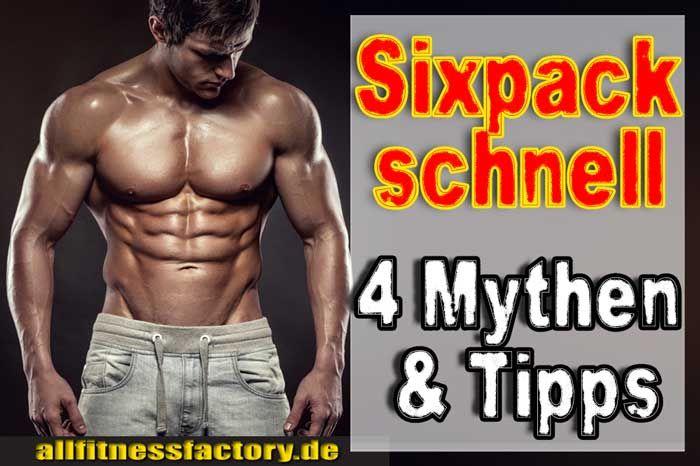 Bauchmuskeltraining Sixpack schnell ✓ Wie baue ich mit Bauchmuskeltraining Sixpack schnell auf? Wieviel Wiederholungen sinnvoll? ✓ Wie kriege ich Sixpacks
