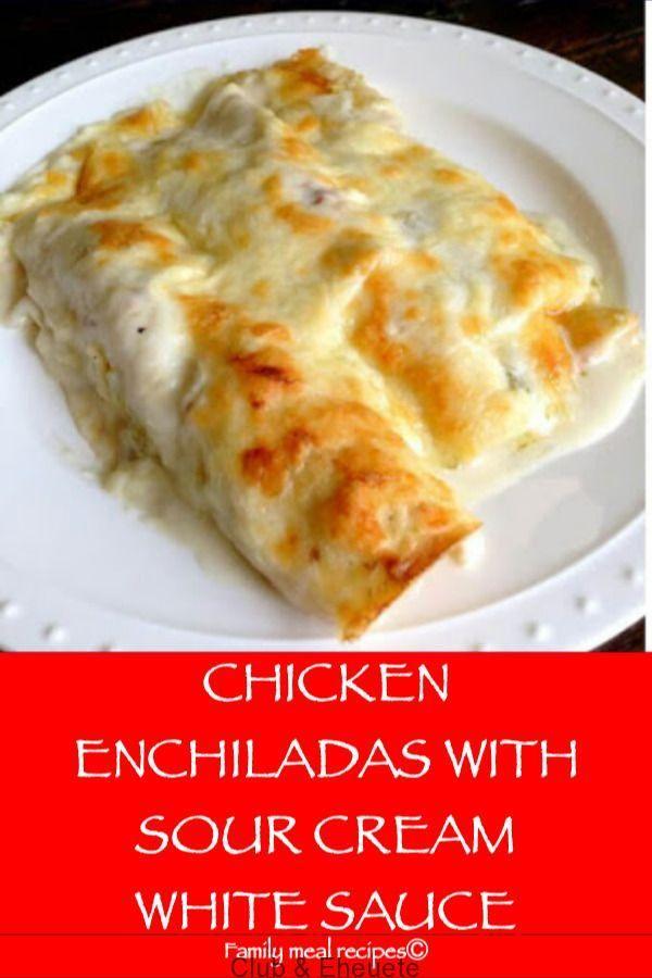 Chicken Enchiladas With Sour Cream White Sauce Family Meal Recipes My Blog Easy Chicken Enchilada Recipe Sour Cream Chicken Enchilada Recipe Creamy Chicken Enchiladas