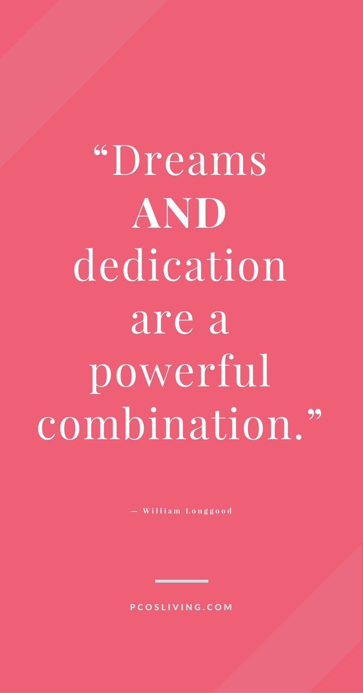Dreams require dedication PCOSLiving Motivational