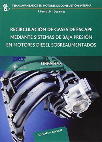 Recirculación de gases de escape mediante sistemas de baja presión en motores Diesel sobrealimentado (Temas Avanzados Motores Combustión Interna) de PLA