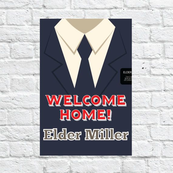 [Welcome Home/Suit & Tie Missionary Banner]  Super cute banner to show your love and support for your return missionary! Take it to the airport or put it up on or in your house! ***PLEASE NOTE: THIS IS A DIGITAL DOWNLOAD, NOTHING WILL BE MAILED TO YOU*** If you are interested in purchasing this listing and having it mailed to you we do that too! Click here...  [LISTING INCLUDES] Personalized Welcome Home poster for your return missionary! • Personalized to include Missionary Name. There is…