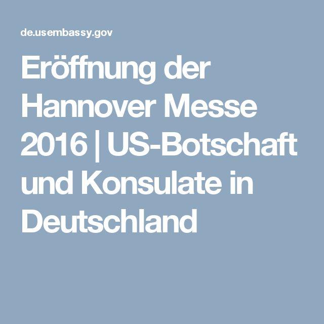 Eröffnung der Hannover Messe 2016   US-Botschaft und Konsulate in Deutschland
