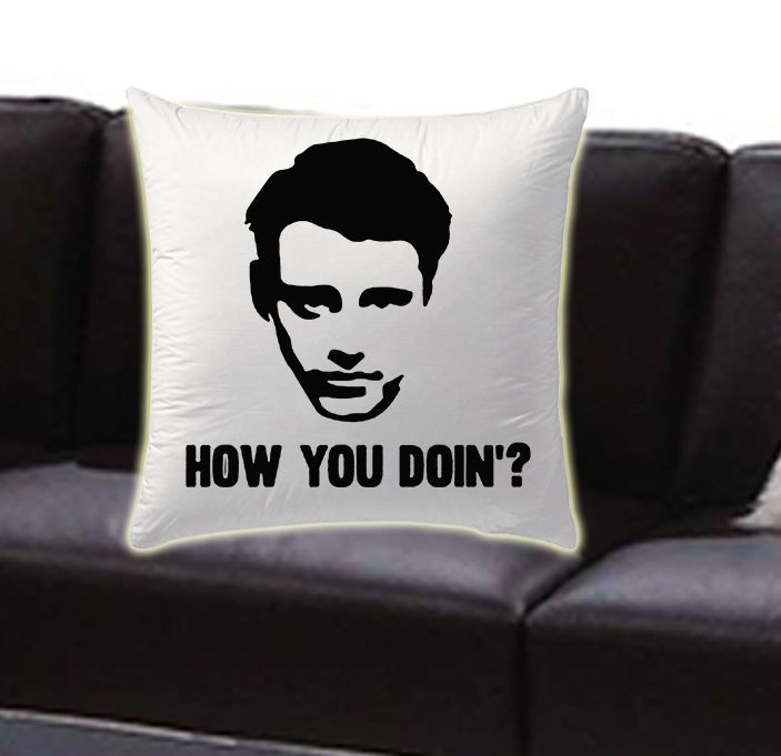 Joey Tribbiani ,Friends,How You Doin pillow cases #Modern