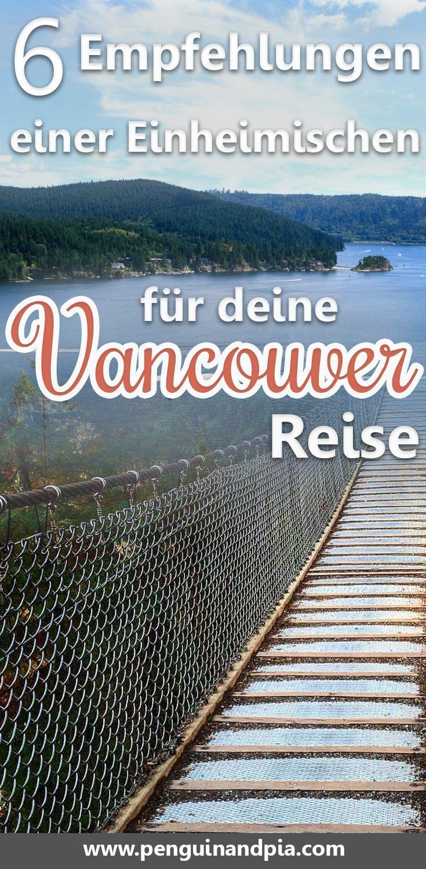 Vancouver Sehenswürdigkeiten: 6 Tipps einer Einheimischen