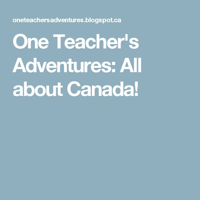 One Teacher's Adventures: All about Canada!