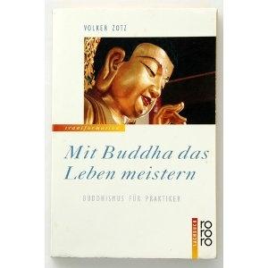 mit buddha das leben meistern buddhismus fr praktiker amazonde volker zotz