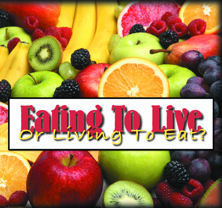 EATING TO LIVE Or Living To Eat? -We are full of fear, guilt, fads and diets. Learn to eat your food without guilt and as an act of worship to God. 2-CD Set $10 http://www.liferecovery.com/sunshop/index.php?l=product_detail&p=17049