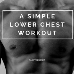 A Simple Lower Chest Workout... shred those moobs!