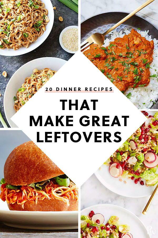 20 Dinner Recipes That Make Great Leftovers Dinner Dinner