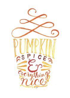 Pumpkin Spice & Everything Nice Print PSL by LovelyLetteringByJo