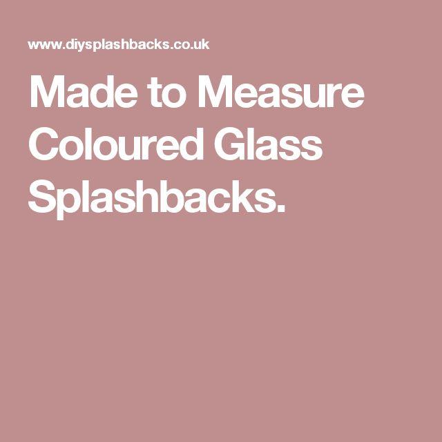 Made to Measure Coloured Glass Splashbacks.