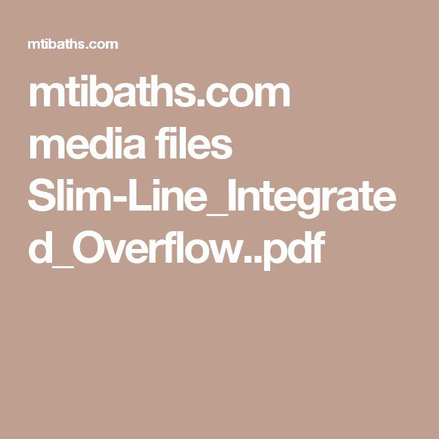 mtibaths.com media files Slim-Line_Integrated_Overflow..pdf