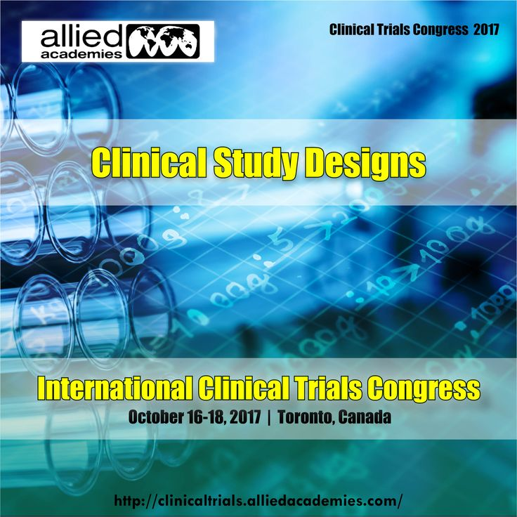Clinical Study Designs Clinical study design is the formulation of trials and experiments, as well as observational studies in medical, clinical and other types of research involving human beings.