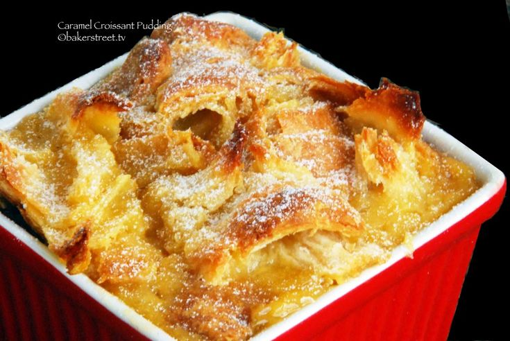 Caramel Croissant Pudding Baker Street - Oh yes!  Croissant bread pudding and caramel.  Easy and decadent.