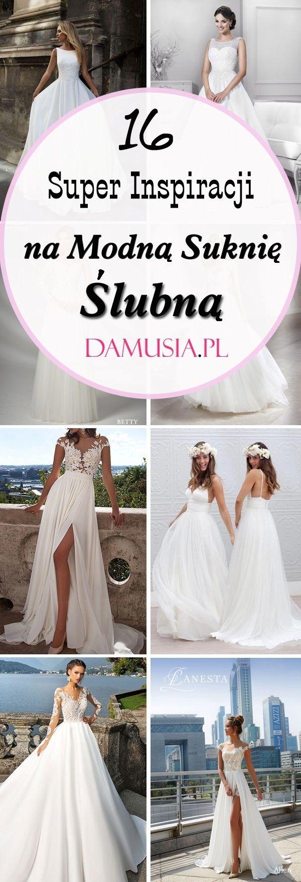 16 Super Inspiracji Na Modna Suknie Slubna Wedding Dresses Lace Wedding Dresses Dresses