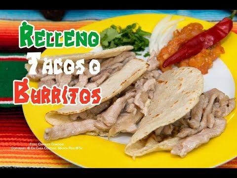 Relleno para Tacos o Burritos - YouTube