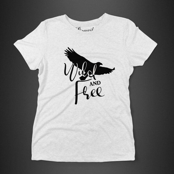 Wild and free  Women's t-shirt  eagle typography by GrawilBoutique