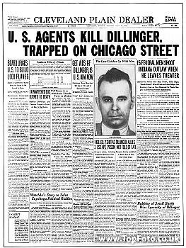 Front page of the Cleveland Plain Dealer - 23rd July 1934brHeadline tells of the death of outlaw John Dillinger who was shot dead by US agents of the Department of Justice.