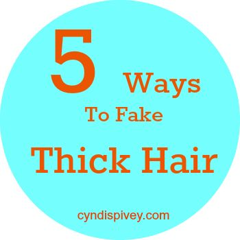 5 ways to fake thick hair
