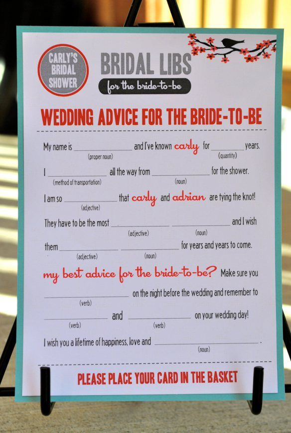 Cute idea for bridal shower game or have at the reception for people to fill out--Mad Lib.  A coworker had these at her reception and it was fun to fill out and hear how it all sounded in the end! It is definitely entertaining!!