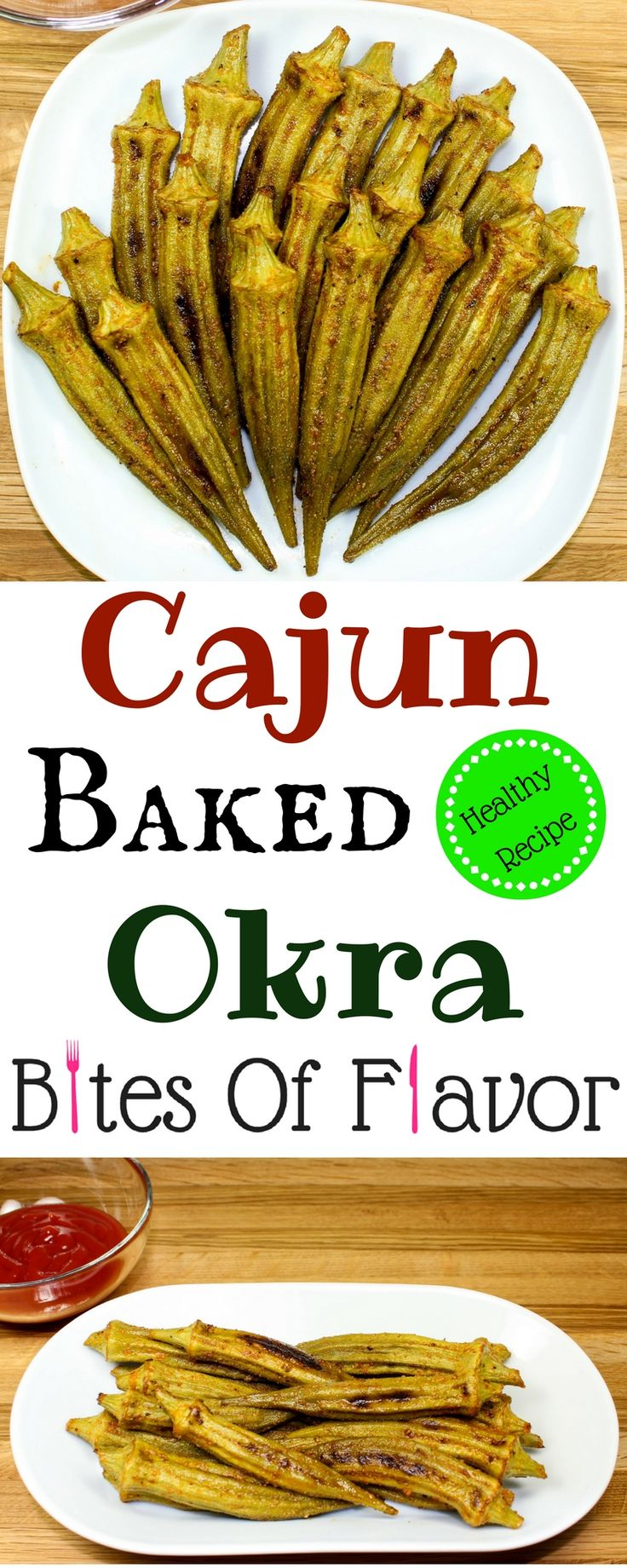 Cajun Baked Okra-Perfect side dish for any meal!  Packed with Cajun seasonings, crispy, and easy to make.  Healthy alternative to fried okra!  Weight Watcher friendly (4 SmartPoints)!