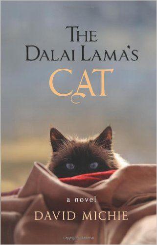 The Dalai Lama's Cat (Book 1 of 3): David Michie: 240 pages