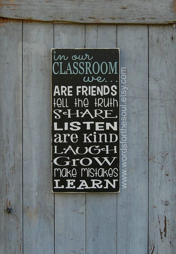 in our CLASSROOM we Teacher School RULES Elementary School Rules HomeSchool Sign