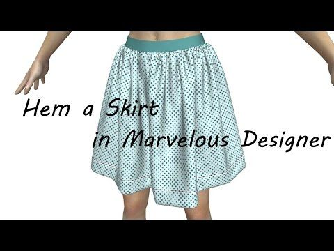 How to Hem a Skirt in Marvelous Designer - YouTube