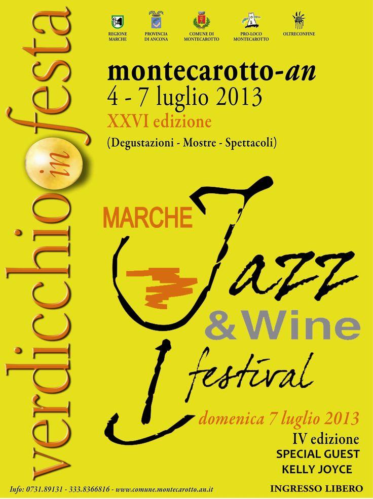 Verdicchio in festa Festa del vino verdicchio 2013 #Montecarotto Ancona Marche Italy  Jazz and wine 4-7 luglio 2013