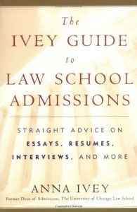 The Ivey Guide to Law School Admissions -- Best Law School Admission Books