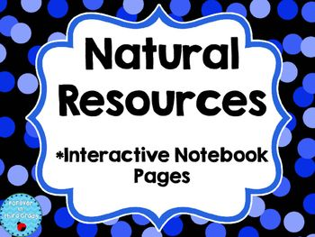 These interactive notebook pages for natural resources are useful for students science notebooks or they can be used separately. Page 1 defines natural resources and is smaller so students can write examples of natural resources.Page 2 is a sort of man made resources vs.
