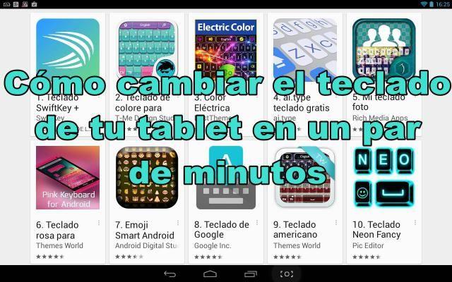 Cómo cambiar el teclado de tu tablet Android en un par de minutos. #tecladoandroid #android #tablet #smartphone #tecnologíamóvil #tecladodigital #tecladoalternativo