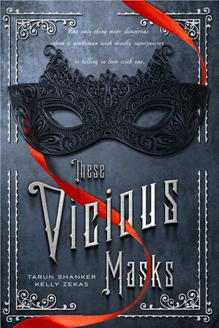 Paper Bindings - review - 4/5 stars - These Vicious Masks by Tarun Shanker and Kelly Zekas