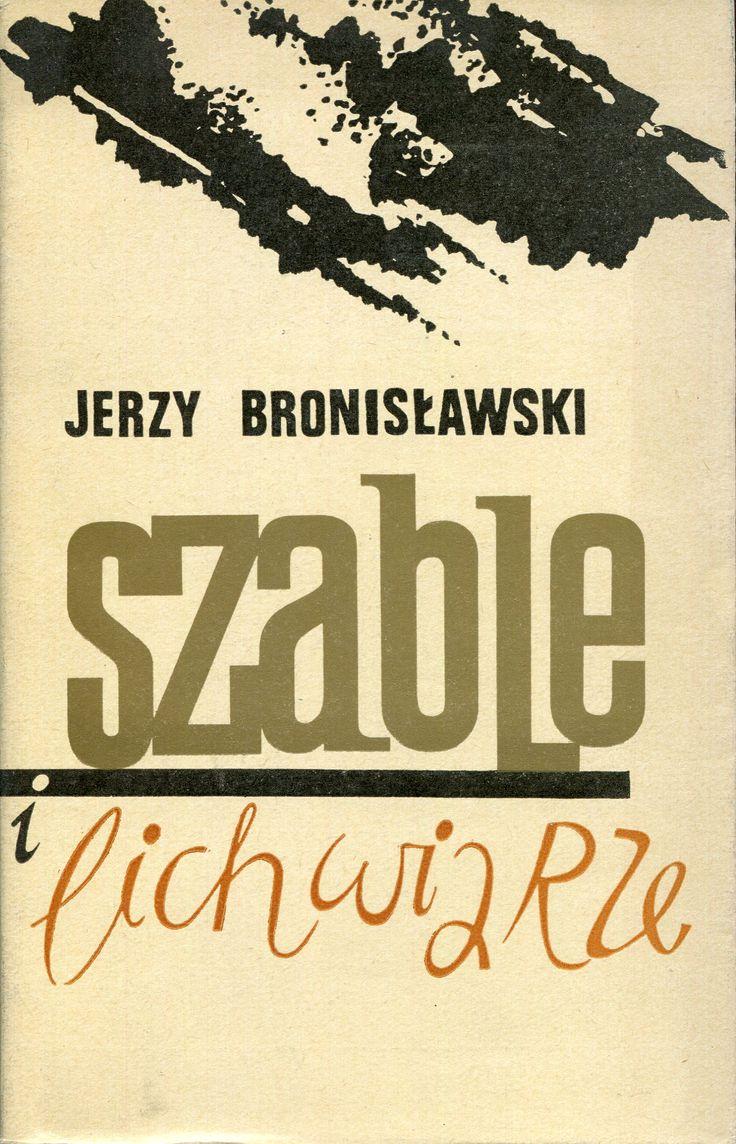 """""""Szable i lichwiarze"""" Jerzy Bronisławski Cover by Kazimierz Hałajkiewicz Published by Wydawnictwo Iskry 1970"""