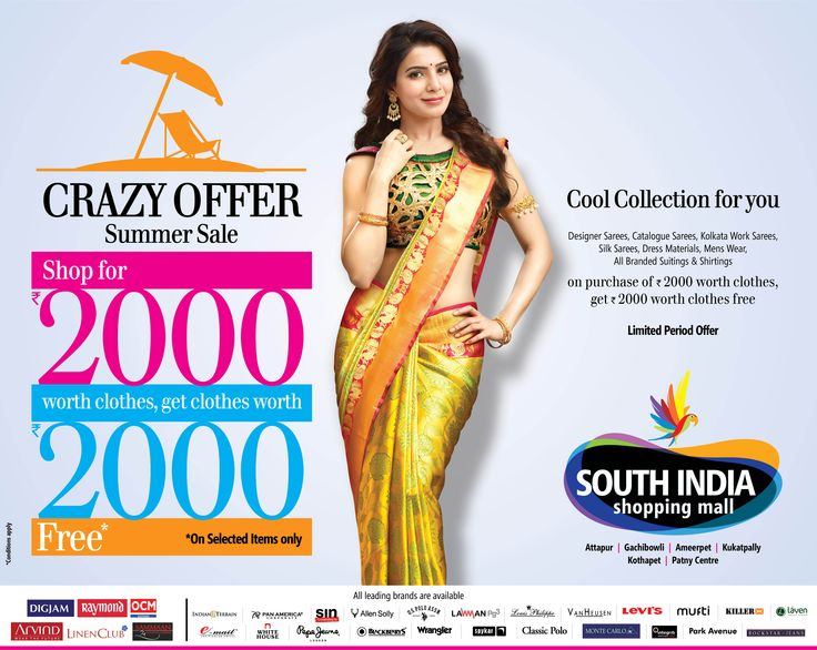 Amazing shopping offer for you like never before @South India Shopping Mall. Buy Clothes for Rs 2000/- and Get 2000/- Worth Clothes free On Selected Items @All South India Shopping Malls Hurry up!! Limited Period Offer.