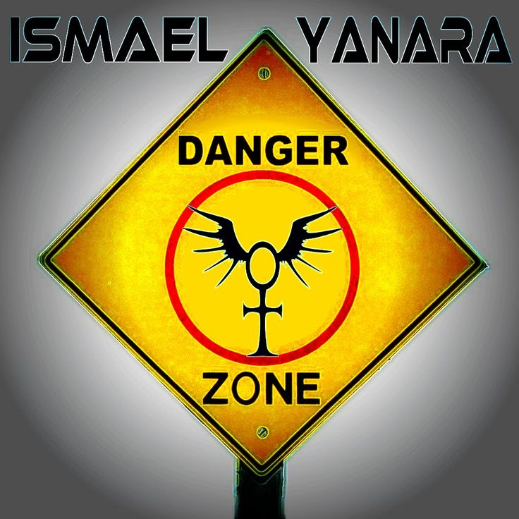 Ismael Yanara - Danger Zone