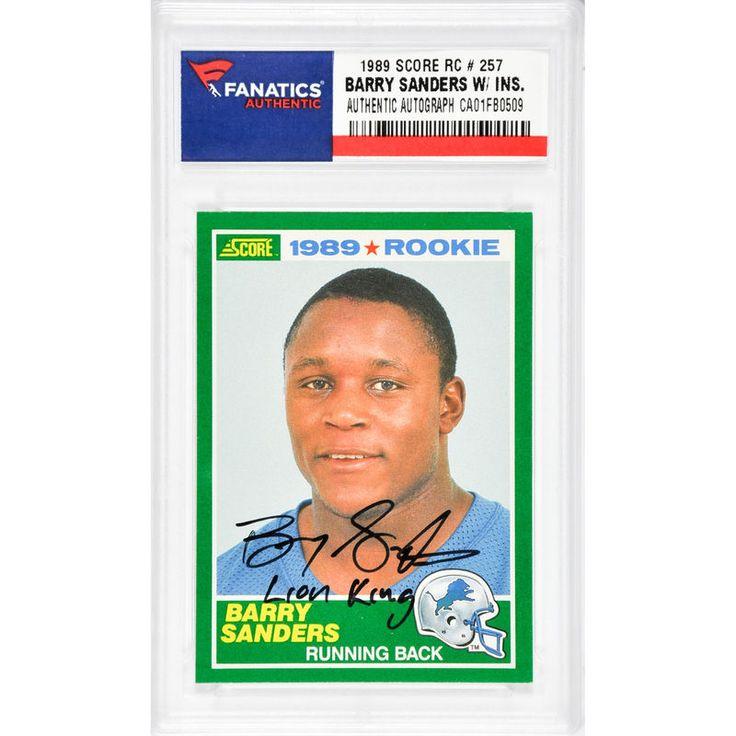 Barry Sanders Detroit Lions Fanatics Authentic Autographed 1989 Score #257 Rookie Card with Lion King Inscription