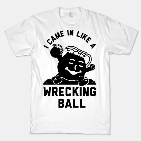 Oh Yeah! Kick it with the Kool Aid man in this hilarious Wrecking Ball parody design.