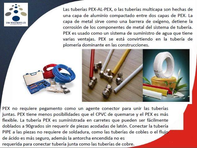 Las tuberías PEX-AL-PEX, o las tuberías multicapa son hechas de una capa de aluminio compactado entre dos capas de PEX. La capa de metal sirve como una barrera de oxígeno, detiene la corrosión de los componentes de metal del sistema de tubería. PEX es usado como un sistema de suministro de agua que tiene varias ventajas. PEX se está convirtiendo en la tubería de plomería dominante en las construcciones. www.drmprefab.com